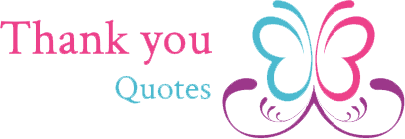 Thank You Quotes For You