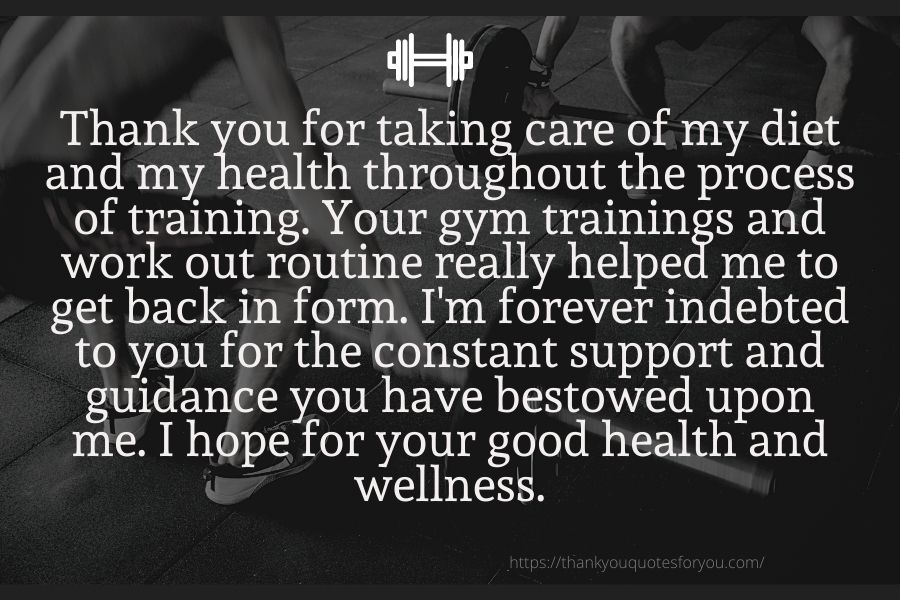 Thank you for taking care of my diet and my health throughout the process of training.