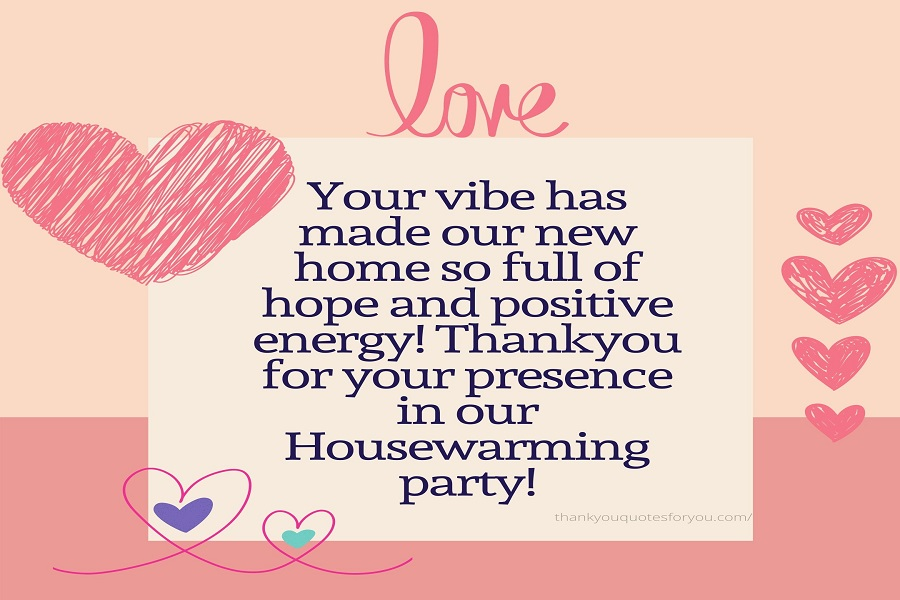Thankyou for filling our home with your energetic aura!