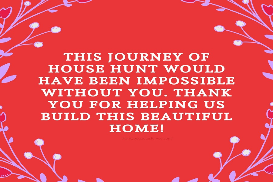 Thank you for helping us build this beautiful home!