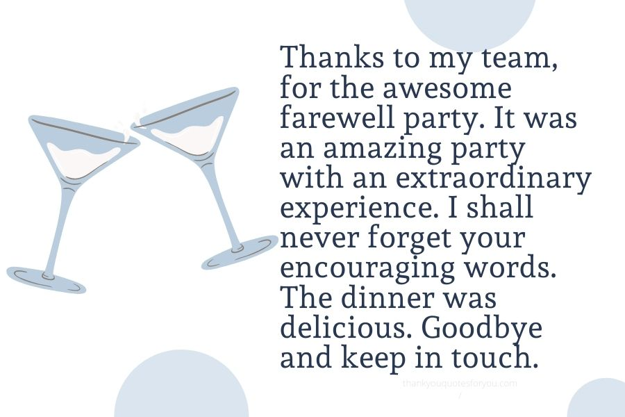 Thank you for giving me such a nice farewell party