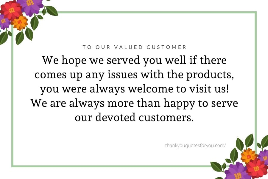 Thank you for having trust in us.