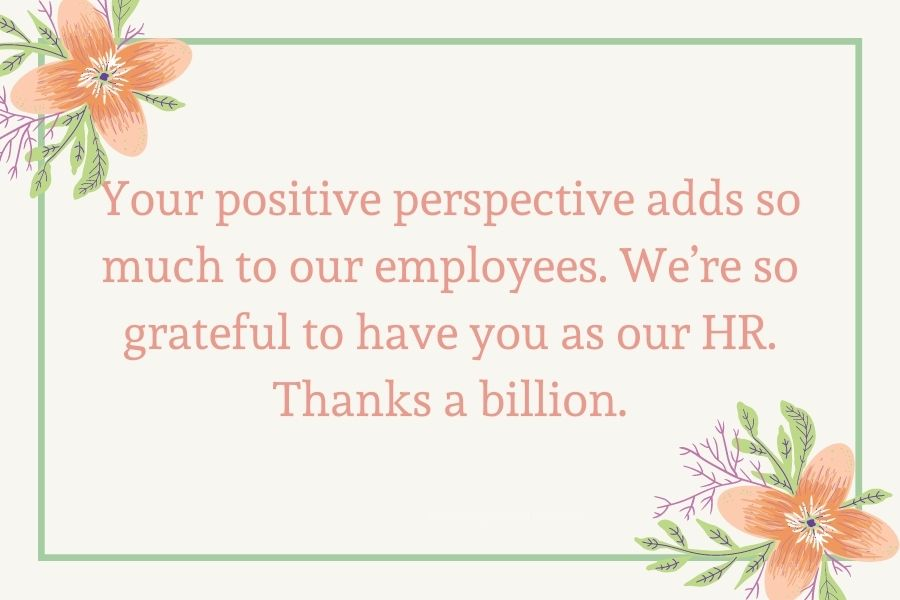 Thank you a lot for being the most inspiring HR